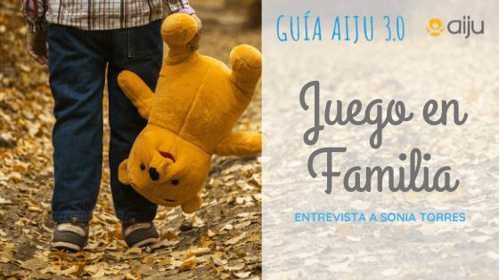 Juego en familia: entrevista a Sonia Torres