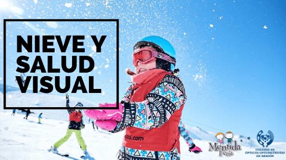 Nieve y salud visual. Consejos del Colegio de Ópticos-Optometristas de Aragón