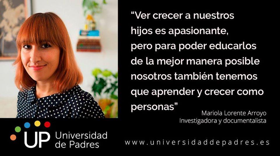 Universidad de Padres: entrevista a Mariola Lorente Arroyo