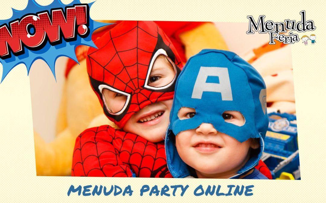 MENUDA PARTY ONLINE. CON BOTICARIA GARCÍA Y MÁS