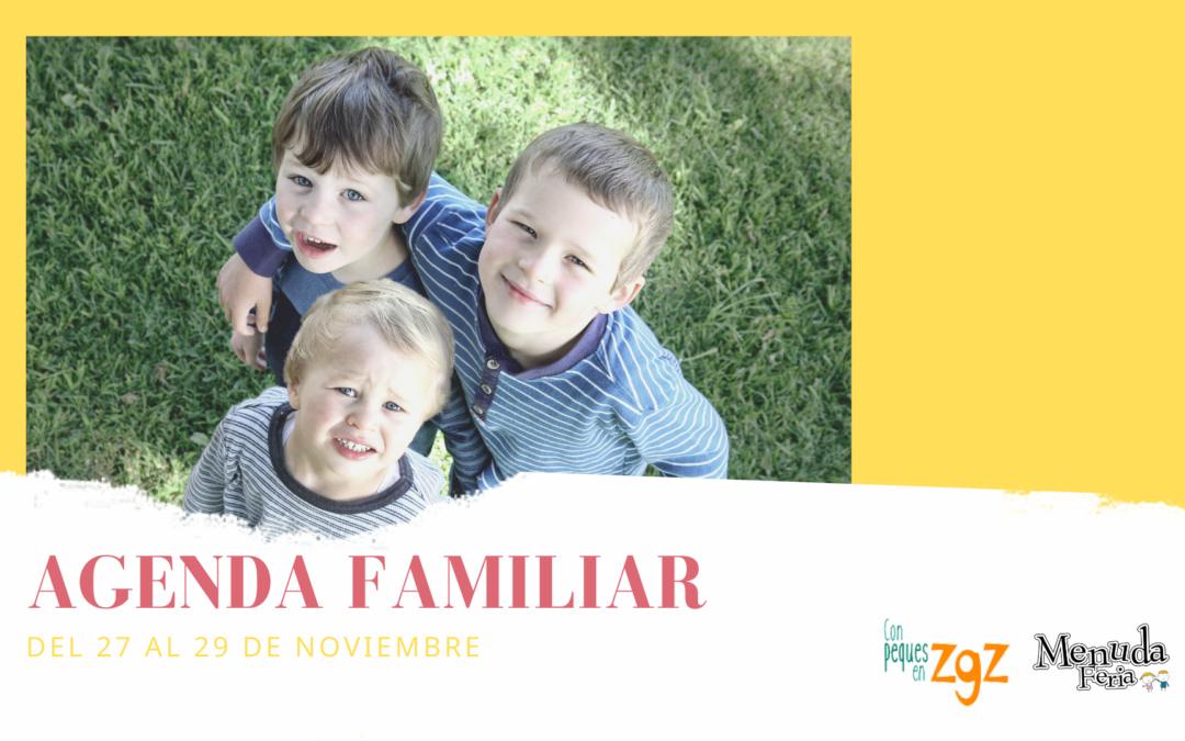 AGENDA FAMILIAR DEL 27 AL 29 DE NOVIEMBRE