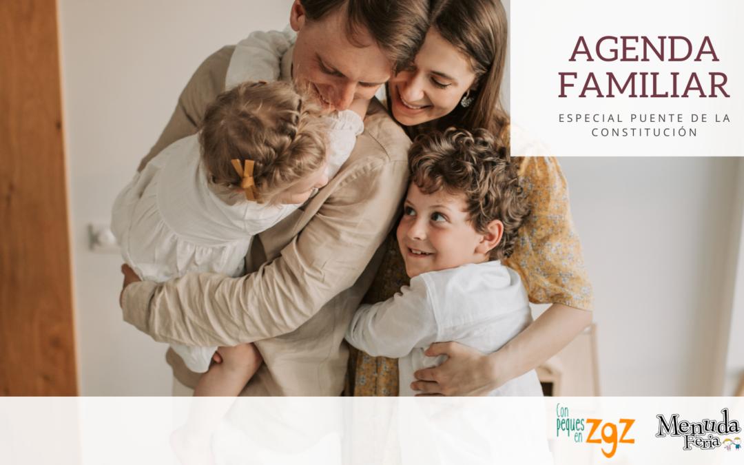 AGENDA FAMILIAR: PUENTE DE LA CONSTITUCIÓN