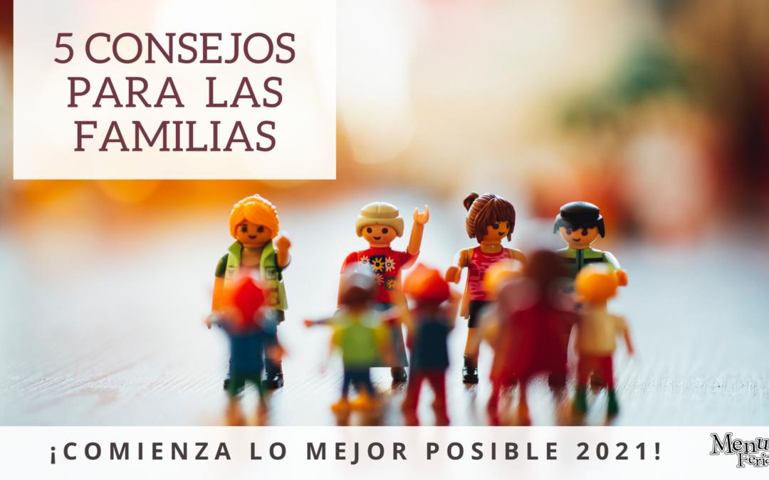 5 Consejos para familias para comenzar 2021