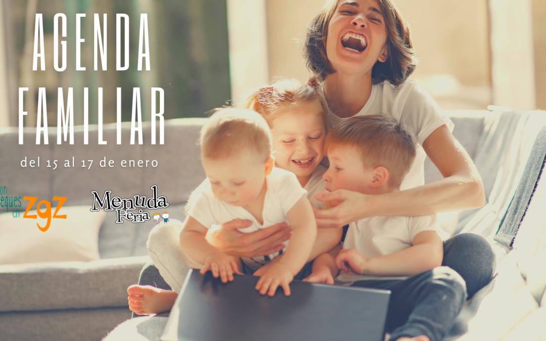 AGENDA FAMILIAR DEL 15 AL 17 DE ENERO