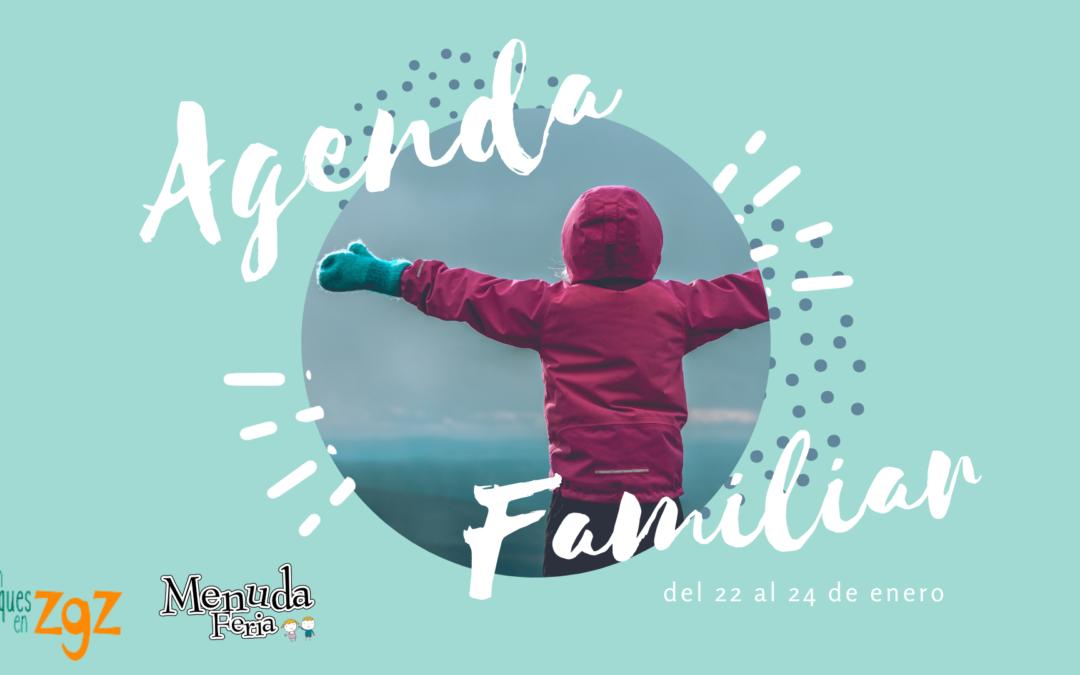 AGENDA FAMILIAR DEL 22 AL 24 DE ENERO