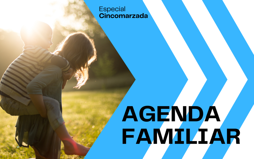 AGENDA FAMILIAR: ESPECIAL CINCOMARZADA 2021