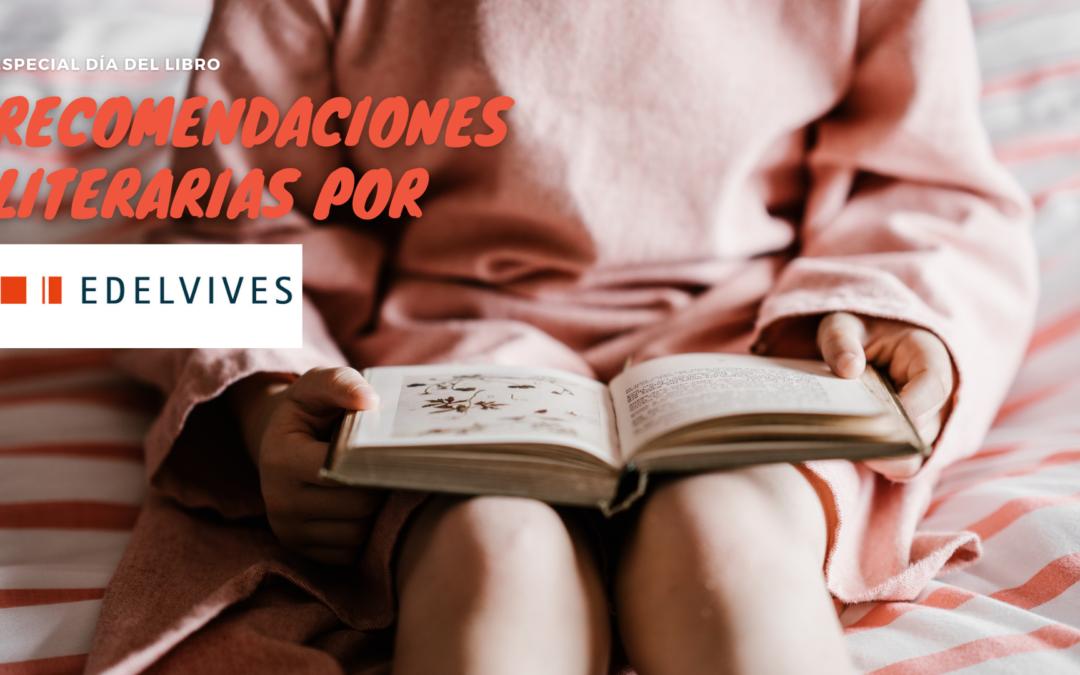 Recomendaciones literarias por Edelvives #DiadelLibro2021