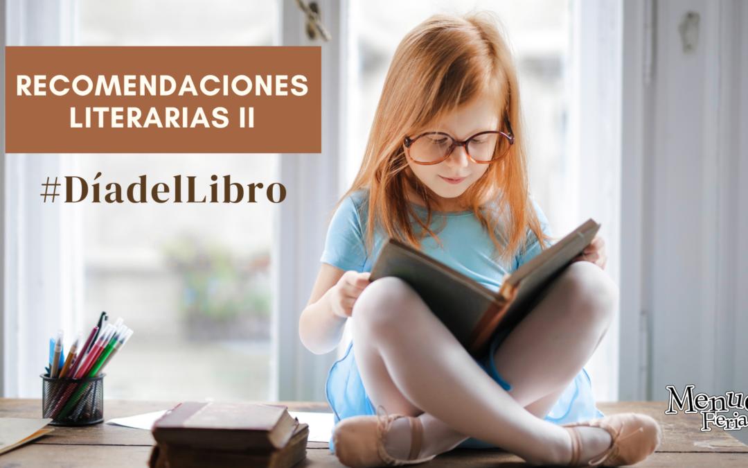 Recomendaciones de lecturas infantiles y juveniles. Día del Libro 2021