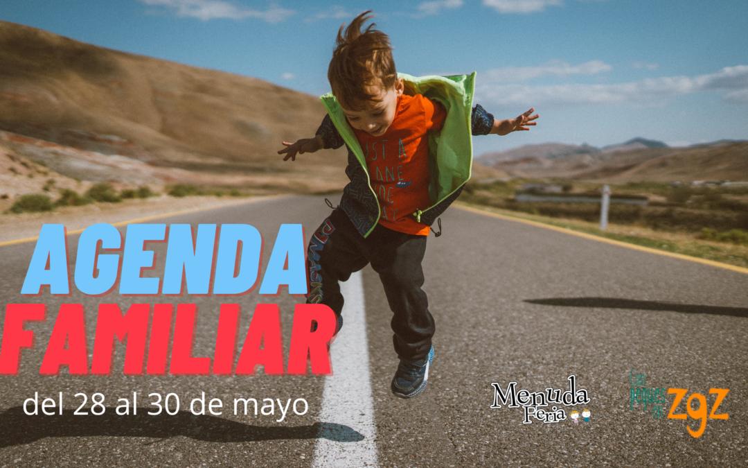 AGENDA FAMILIAR DEL 28 AL 30 DE MAYO