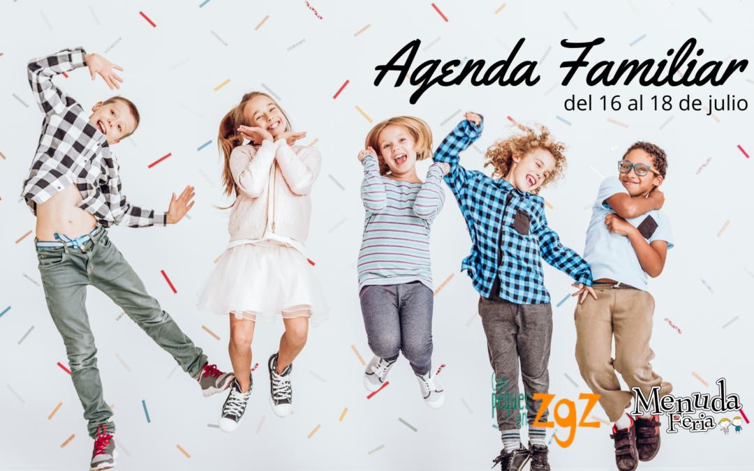 AGENDA FAMILIAR DEL 16 AL 18 DE JULIO