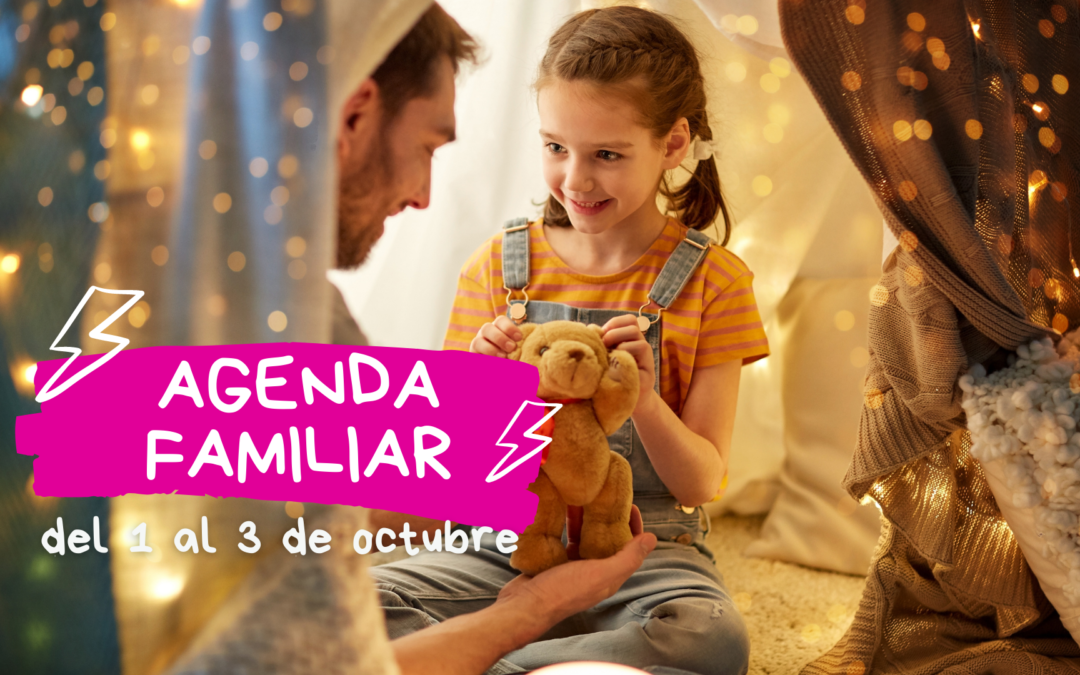 AGENDA FAMILIAR DEL 1 AL 3 DE OCTUBRE